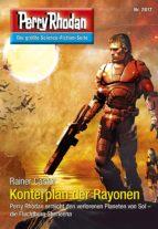 Perry Rhodan 2817: Konterplan der Rayonen (Heftroman) (ebook)