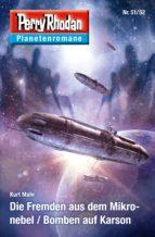 Planetenroman 51 + 52: Die Fremden aus dem Mikronebel / Bomben auf Karson (ebook)