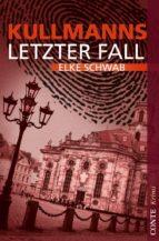 Kullmanns letzter Fall (ebook)
