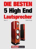 Die besten 5 High End-Lautsprecher (Band 2) (ebook)