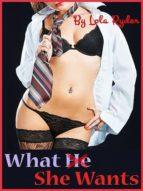 What She Wants (ebook)