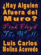 ¿HAY ALGUIEN AFUERA DEL MURO?