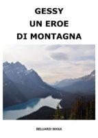 Gessy un eroe di montagna (ebook)