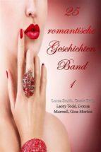 25 romantische Geschichten - Band 1 (ebook)