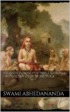 Vedanta Philosophy: Three Lectures on Philosophy of Work. Vol IV (ebook)