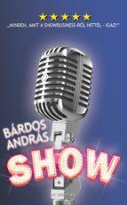 Show  -  Minden, amit a showbusiness-ről hittél - igaz! (ebook)