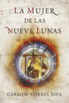 La mujer de las nueve lunas (ebook)