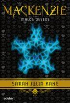 Mackenzie 2: Malos deseos (ebook)
