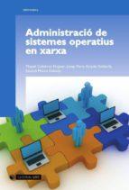 Administració de sistemes operatius en xarxa (ebook)