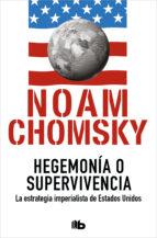 Hegemonía o supervivencia (ebook)