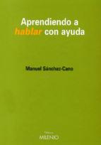 Aprendiendo a hablar con ayuda (e-book pdf) (ebook)