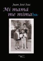 Mi mamá me mimaba (ebook)