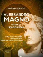Alessandro Magno: lezioni di leadership (ebook)