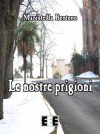 Le nostre prigioni (ebook)