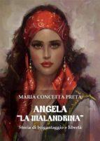Angela «La Malandrina». Storia di brigantaggio e libertà (ebook)