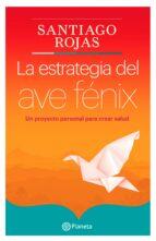La estrategia del ave Fénix (ebook)