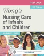 Study Guide for Wong's Nursing Care of Infants and Children (ebook)
