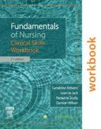 Fundamentals of Nursing: Clinical Skills Workbook (ebook)