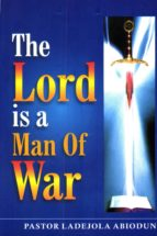 The Lord is A Man of War (ebook)