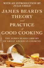James Beard's Theory and Practice of Good Cooking (ebook)