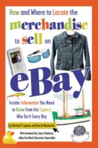 How and Where to Locate the Merchandise to Sell on eBay (ebook)