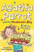 Agatha Parrot and the Mushroom Boy (ebook)