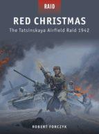 Red Christmas - The Tatsinskaya Airfield Raid 1942 (ebook)