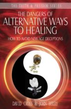The Dangers of Alternative Ways to Healing (ebook)