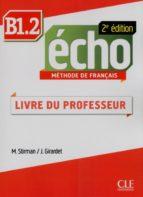 Écho - Niveau B1.2 - Guide pédagogique en version Ebook - 2ème édition (ebook)