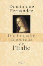 Dictionnaire amoureux de l'Italie, Tome 2 (de N à Z) (ebook)