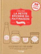La petite épicerie du fait maison (ebook)