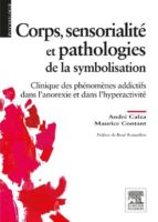 Corps, sensorialité et pathologies de la symbolisation (ebook)