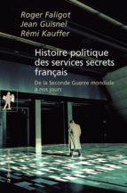 Histoire politique des services secrets français (ebook)