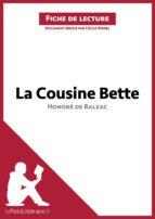 La Cousine Bette d'Honoré de Balzac (Fiche de lecture) (ebook)