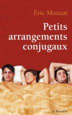 Petits arrangements conjugaux (ebook)