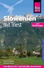 Reise Know-How Slowenien mit Triest - mit 15 Wanderungen -: Reiseführer für individuelles Entdecken (ebook)