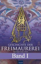 Geschichte der Freimaurerei - Band I (ebook)