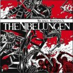 MICHAEL MANNING?S THE NIBELUNGEN - BLOOD EDITION