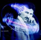 Il mio nome è Nikola Tesla,vi racconterò della mia vita,della mie invenzioni e perchè sono morto. (ebook)