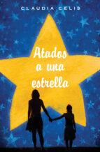 Atados a una estrella (ebook)