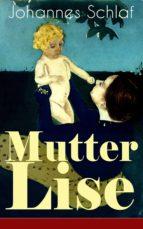 Mutter Lise (Vollständige Ausgabe) (ebook)