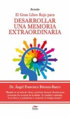 El gran Libro Rojo para desarrollar una Memoria Extraordinaria (ebook)