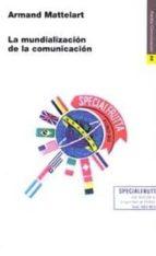 La mundialización de la comunicación (ebook)