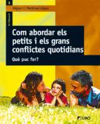 Com abordar els petits i els grans conflictes quotidians (ebook)