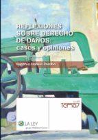 Reflexiones sobre derecho de daños: casos y opiniones (ebook)