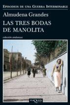 Las tres bodas de Manolita (ebook)