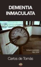 Dementia Inmaculata (ebook)