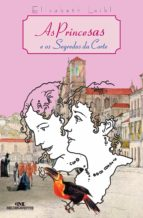 As Princesas e o Segredo da Corte (ebook)