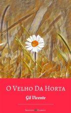 O Velho Da Horta (ebook)