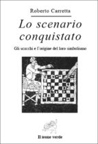 Lo Scenario Conquistato (ebook)